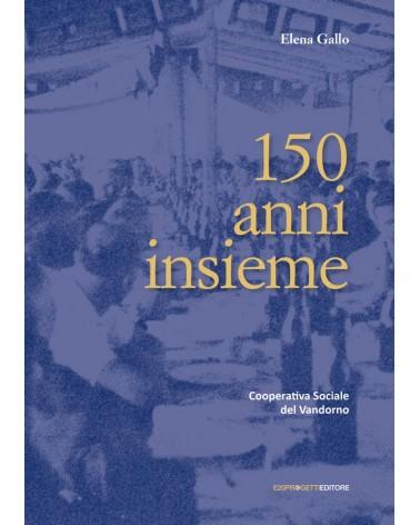 150 anni insieme