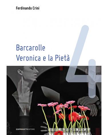 Barcarolle. Veronica e la Pietà